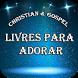 Livres Para Adorar Gospel by BlueRiverMob