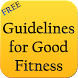 Guidelines for Good Fitness by Danny Preymak