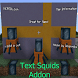 Text Squids Addon by Drodon Studio