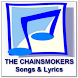 THE CHAINSMOKERS Songs Lyrics by zyan_app