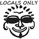 LOCALS ONLY! by www.AppBlueprints.com