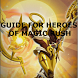Guide for Magic Rush Heroes by SupercoolapIO