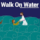 Walk On Water Storybook by CC Χριστιανός (CCX)