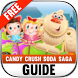 Guide Candy Crush Soda Saga by PIY Development Centre