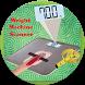 Real Weight Machine scanner Prank