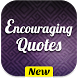 Encouraging Quotes by KhoniaDev