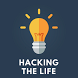 Hacking the life
