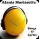 Alanis Morissette Songs&Lyrics by andoappsLTD