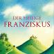 Der heilige Franziskus by Verlag Herder GmbH