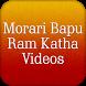 Morari Bapu Ram Katha Videos by Bhakti Ras Aanand