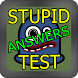 Stupid Test Answers! by Buzido