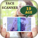 Age Scanner Prank by Masti Video App Zone