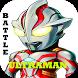 Battle Ultraman Ginga Tips by sky white studio