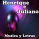 Henrique e Juliano Musica by andoappsLTD