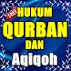 Hukum Qurban Dan Aqiqoh by Quran Dan Hadist