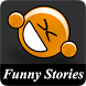 Funny Stories and Jokes by Vankiros