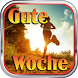 Gute Woche by super buster