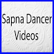 Sapna Dancer Videos by multechapps