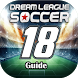 Guide For Dream League Soccer 2018 by Dev Apps Mobile