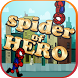 Spider Hero Subway Adventure