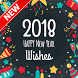 Happy New Year Wishes 2018 by Pinza