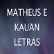 Matheus e Kauan Ritmo Letras by ReyKing