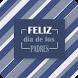 Feliz Dia de Los Padres by Imagens Belas