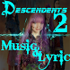 New Music Descendants 2 All Songs + Lyrics by Vstudio Music