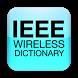 IEEE Wireless Dictionary by IEEE