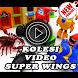 koleksi video super wing by elokstudio