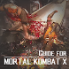 Guide for MORTAL KOMBAT X by Happy Gaming Studio