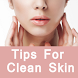 Tips For Clean Skin - सावली त्वचा पाने के टिप्स by Latest General Knowledge