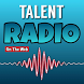 Talent Radio by Ciclano Host