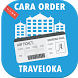 Cara Order Traveloka by Atna Studios