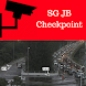 SG JB Checkpoint- LIVE by Heyappmaker
