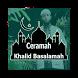 Ceramah Ustad Khalid Basalamah by Ronda Manungkal
