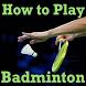 Learn How to Play BADMINTON Game Videos by Prabhu Manek 1980