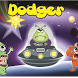 Dodger - Dodge Aliens by Subzoron: Make new friends + Games + Tools