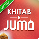 Khitab e Juma: Friday Sermons by Islamicapp.net