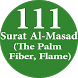 Surah Al-Masad (The Flame,111) by Zheme Arts