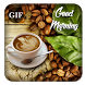 Good Morning GIF Collection by GIF Tidez Labs