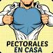 Pectorales En Casa by Natalia Rincon