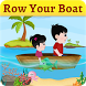 Row Your Boat Game – Kids Poem in English by Extra Learning Apps& Games