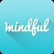 Mindful : Mindfulness Meditation for Stress Relief