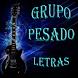 Grupo Pesado Letras by BlooMoonApps