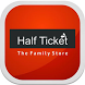 Half Ticket The Family Store