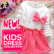Kids Dresses​ Design Ideas by pixtura