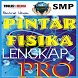 PINTAR FISIKA SMP LENGKAP PRO by Thulis Media