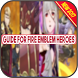 Guide For Fire Emblem Heroes by Guide And Reviews App