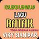 Viky Sianipar Lagu & Lirik by TimDevStudio